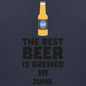 In June, the best beer is brewed. S1u77 T-Shirts - Women's V-Neck T-Shirt