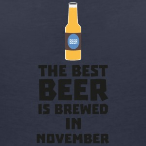 Best beer is brewed in November. Sk446 T-Shirts - Women's V-Neck T-Shirt