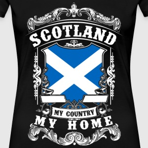 Scotland - My country - My home T-shirts - Dame premium T-shirt