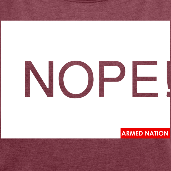 ARMED NATION NOPE! 2017