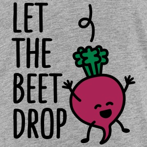 Let the beet drop T-shirts - Premium-T-shirt tonåring