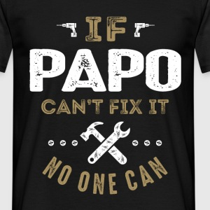 Papo Can Fix It! - Men's T-Shirt
