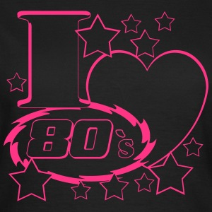 I Love 80`s T-Shirts - Frauen T-Shirt