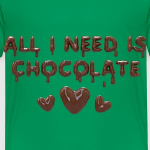 All I need is chocolate Tee shirts - T-shirt Premium Enfant