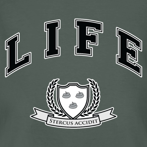 Life University - Shit Happens - Athletics Logo T-Shirts - Men's Organic T-shirt