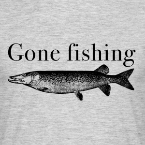 Gone Fishing T-Shirts - Männer T-Shirt