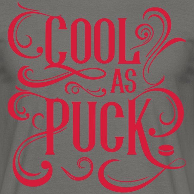 Cool As Puck Men's T-Shirt