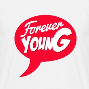 Forever young Tee shirts - T-shirt Homme