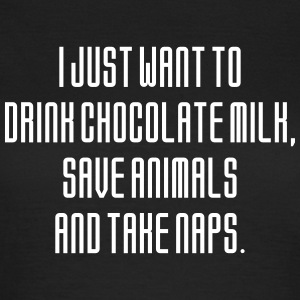I Just Want To Drink Chocolate Milk Save Animals A T-skjorter - T-skjorte for kvinner