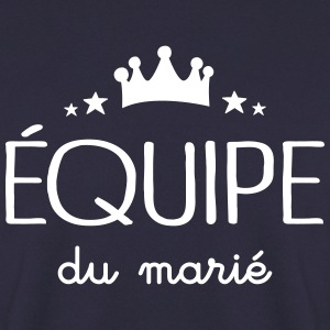 Équipe Du Marié Sweat-shirts - Sweat-shirt Homme