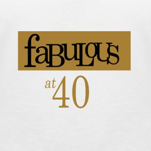 Fabulous at 40 Tee shirts - T-shirt col V Femme