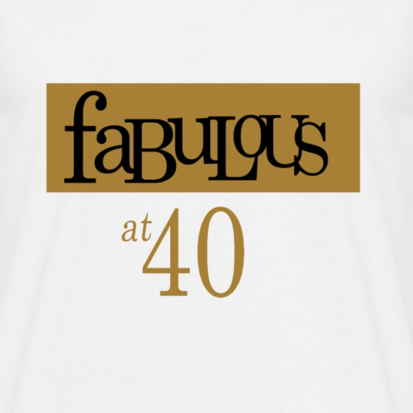 Fabulous at 40 Tee shirts - T-shirt Homme