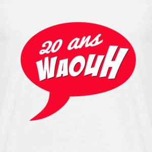 20 ans waouh Tee shirts - T-shirt Homme