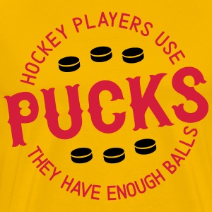 Hockey Players Use Pucks They Have Enough Balls