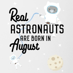 Astronauts were born in August. Stw1w design Mugs & Drinkware - Contrasting Mug