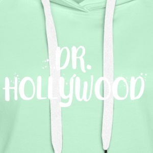 Dr. Hollywood Pullover & Hoodies - Frauen Premium Hoodie