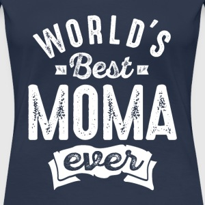 World's Best Moma Ever - Women's Premium T-Shirt