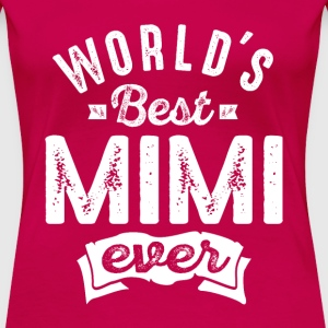World's Best Mimi Ever - Women's Premium T-Shirt