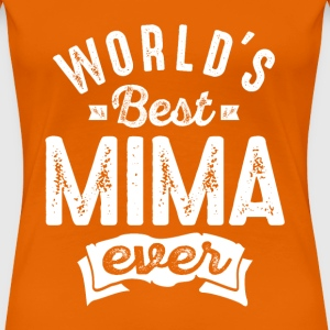 World's Best Mima Ever - Women's Premium T-Shirt