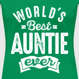 World's Best Auntie Ever - Women's Premium T-Shirt