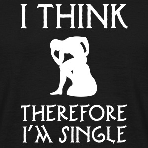 Zwart I think therefore I am single T-shirts - Mannen T-shirt
