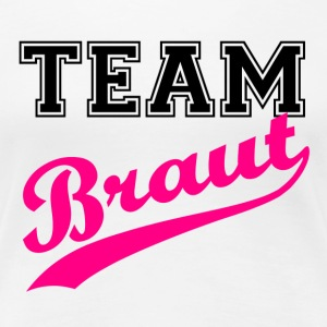 Team Braut T-Shirts - Frauen Premium T-Shirt