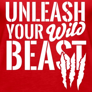 Unleash your wild Beast Tops - Frauen Premium Tank Top