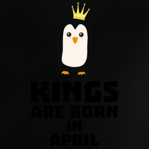 kings born in APRIL Sx14z Baby Shirts  - Baby T-Shirt