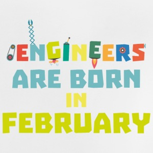 Engineers are born in February Sbv9q Baby Shirts  - Baby T-Shirt