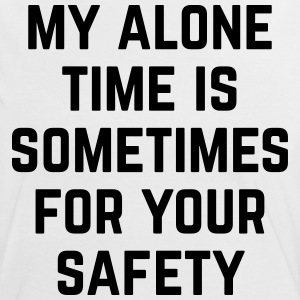 Alone Time Funny Quote T-Shirts - Frauen Kontrast-T-Shirt