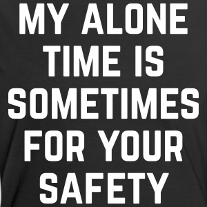 Alone Time Funny Quote Tee shirts - T-shirt contraste Femme