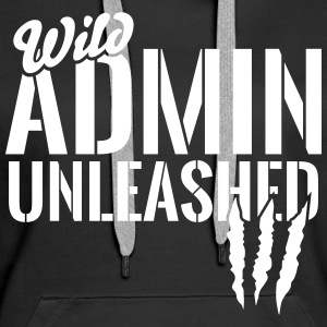 Wild Admin unleashed Hoodies & Sweatshirts - Women's Premium Hoodie