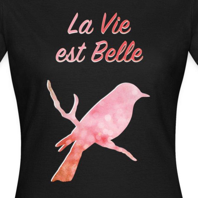 """""""La Vie est Belle"""" T-shirt Femme Nuréa"""