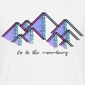 Go to the mountains - Men's T-Shirt