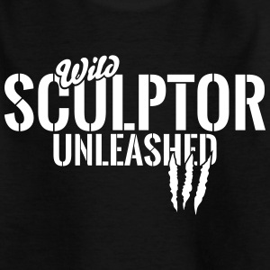 Wild sculptor unleashed Shirts - Teenage T-shirt
