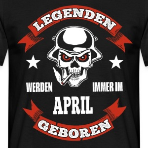 legenden april geboren - Männer T-Shirt