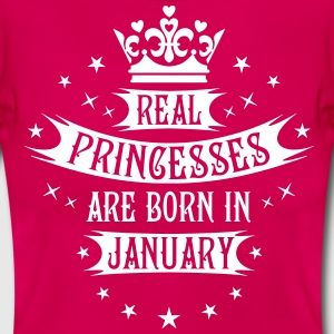 01 Real Princesses are born in January Princess T- - Frauen T-Shirt