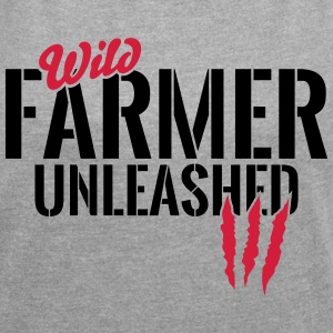 Wild farmer unleashed T-Shirts - Women's T-shirt with rolled up sleeves