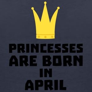Princesses are born in APRIL Sxrt2 T-Shirts - Women's V-Neck T-Shirt