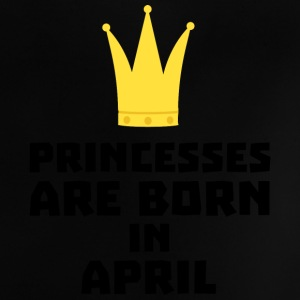 Princesses are born in APRIL Sxrt2 Baby Shirts  - Baby T-Shirt