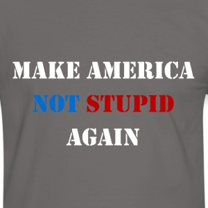 Make America Not Stupid Again T-Shirt - Männer Kontrast-T-Shirt