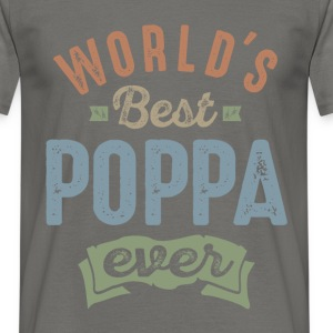 World's Best Poppa  - Men's T-Shirt