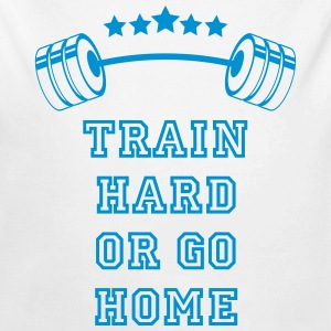 Gewichte Train Hard or Go Home Baby Bodys - Baby Bio-Langarm-Body