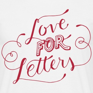 Love for Letters T-Shirts - Männer T-Shirt