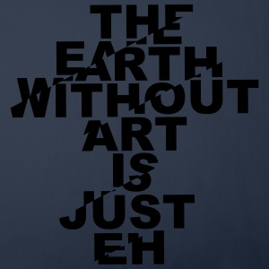 the earth without art is just eh Sonstige - Sofakissenbezug 44 x 44 cm