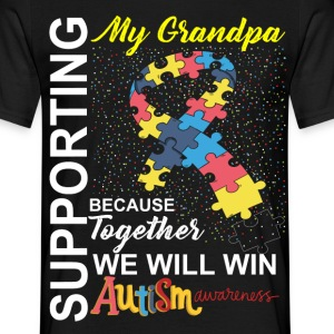 Supporting Grandpa We Will Win Autism Awareness T-Shirts - Men's T-Shirt