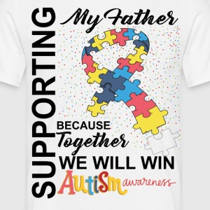 Supporting Father We Will Win Autism Awareness T-Shirts - Men's T-Shirt