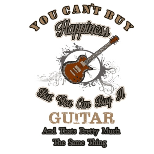 You can`t  buy ... Guitar
