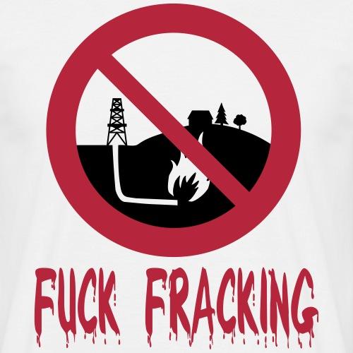 Fuck Fracking