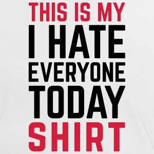Hate Everyone Today Funny Quote Magliette - Maglietta Contrast da donna